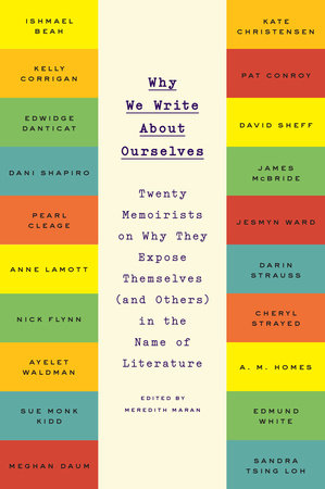 Why We Write About Ourselves