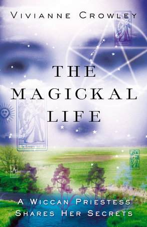 The Magickal Life