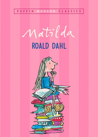 Matilda (Puffin Modern Classics)