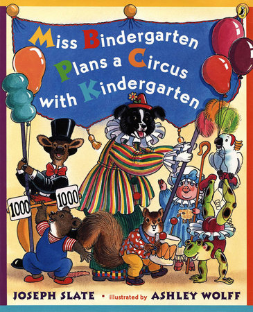 Miss Bindergarten Plans a Circus with Kindergarten