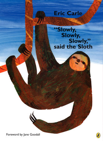 Slowly, Slowly, Slowly Said the Sloth