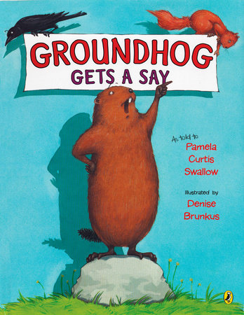 Groundhog Gets a Say