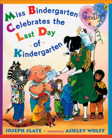 Miss Bindergarten Celebrates the Last Day of Kindergarten