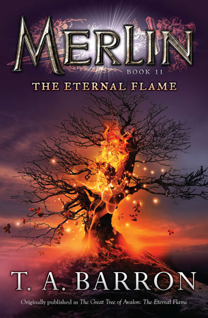 The Great Tree of Avalon: The Eternal Flame