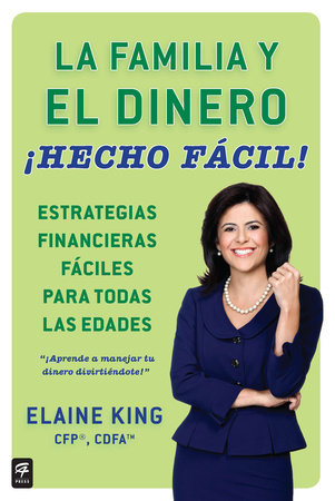 La familia y el dinero ¡Hecho fácil! (Family and Money, Made Easy!)