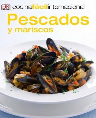 Cocina Fácil Internacional -Pescados (Fish and Shellfish)