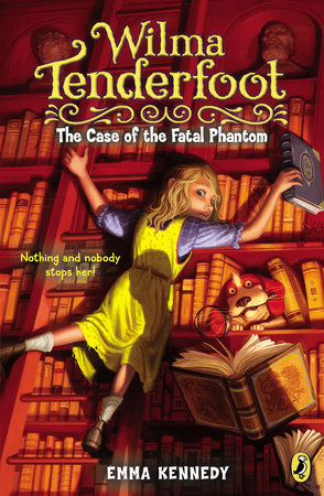 Wilma Tenderfoot: The Case of the Fatal Phantom