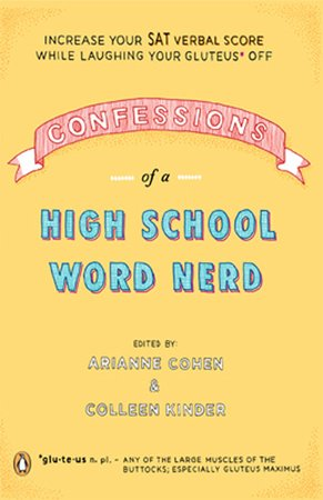 Confessions of a High School Word Nerd