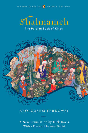 Shahnameh (Classics Deluxe Edition)