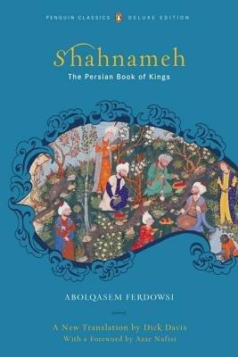 Shahnameh (Classics Deluxe Edition)