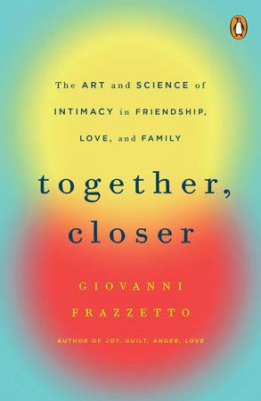 Together, Closer