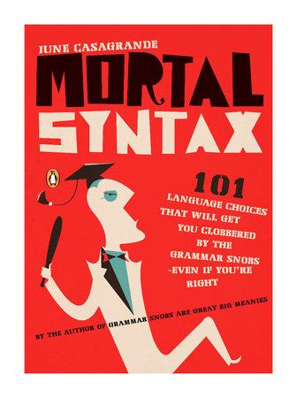 Mortal Syntax