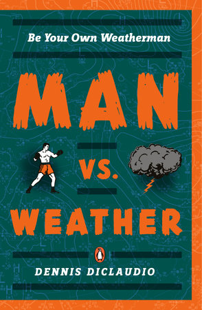 Man vs. Weather