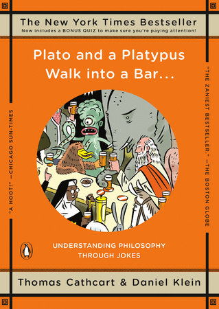 Plato and a Platypus Walk into a Bar . . .