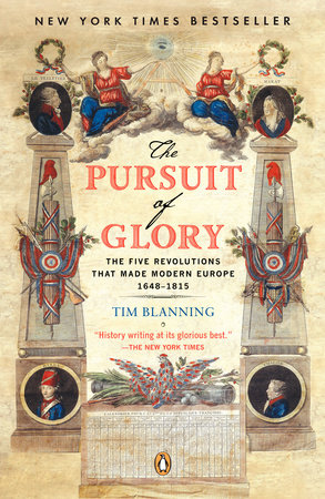 The Pursuit of Glory by Tim Blanning