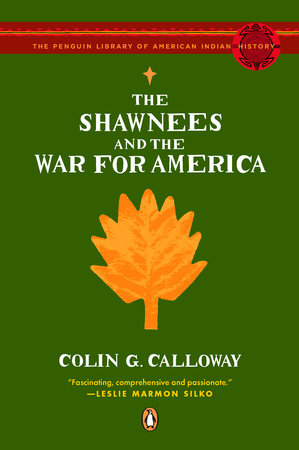 The Shawnees and the War for America