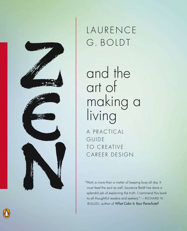 Zen and the Art of Making a Living