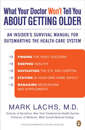What Your Doctor Won't Tell You About Getting Older