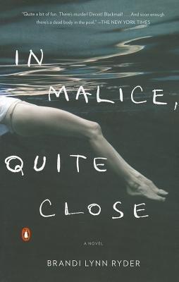 In Malice, Quite Close