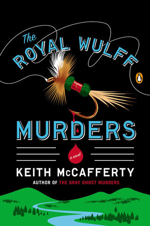 The Royal Wulff Murders