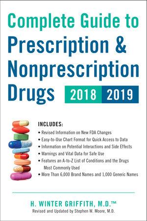 Complete Guide to Prescription & Nonprescription Drugs 2018-2019