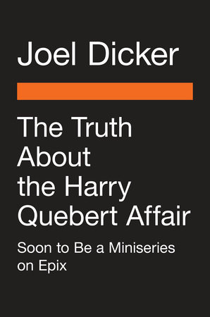 The Truth About the Harry Quebert Affair (Movie Tie-In)