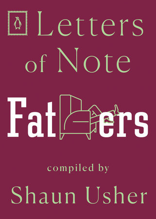 Letters of Note: Fathers