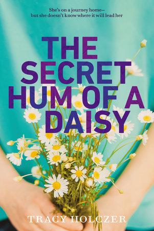 The Secret Hum of a Daisy