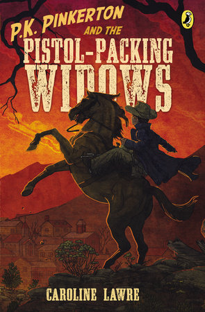 P.K. Pinkerton and the Pistol-Packing Widows