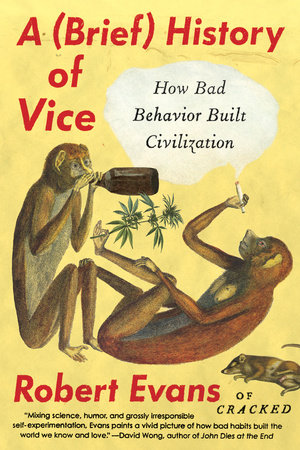 A Brief History of Vice