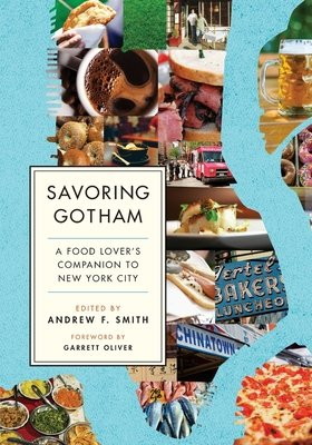 Cover art for Savoring Gotham: A Food Lover's Companion to New York City
