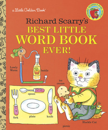 Best Little Word Book Ever! by Richard Scarry