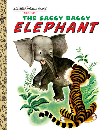 The Saggy Baggy Elephant by