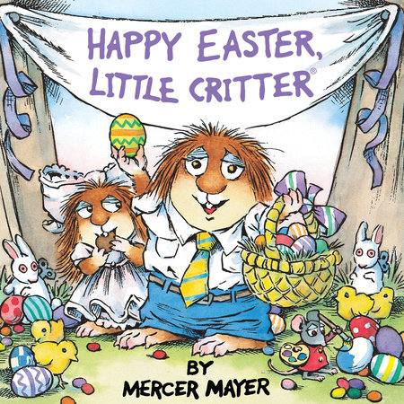 Happy Easter, Little Critter (Little Critter) by Mercer Mayer