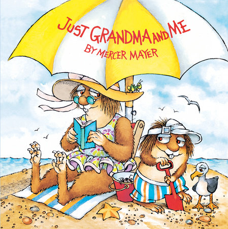 Just Grandma and Me (Little Critter) by