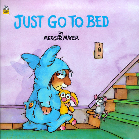 Just Go to Bed (Little Critter) by