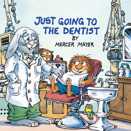 Just Going to the Dentist (Little Critter) by