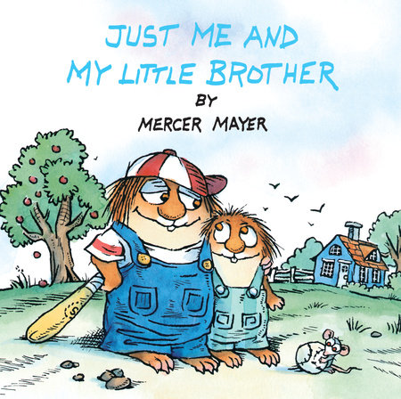 Just Me and My Little Brother (Little Critter) by Mercer Mayer