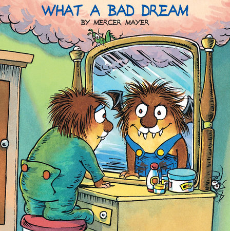 What a Bad Dream (Little Critter) by Mercer Mayer