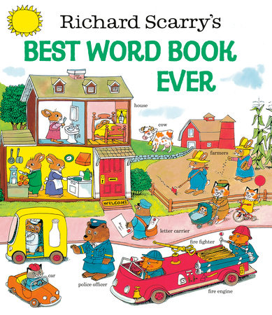 Richard Scarry's Best Word Book Ever by