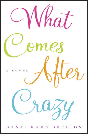 What Comes After Crazy by