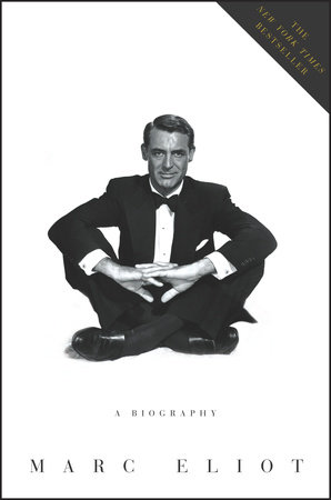 Cary Grant: A Biography by