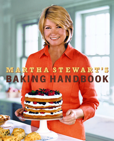 Martha Stewart's Baking Handbook by