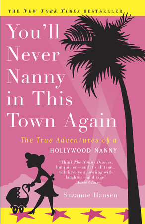 You'll Never Nanny in This Town Again by