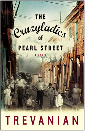 The Crazyladies of Pearl Street by