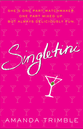 Singletini by Amanda Trimble