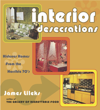 Interior Desecrations by