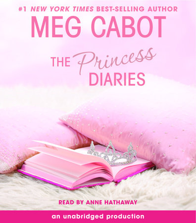 The Princess Diaries, Volume I: The Princess Diaries by Meg Cabot