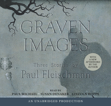 Graven Images by Paul Fleischman