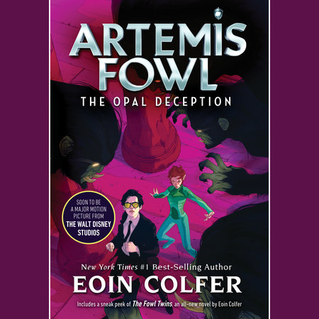 Artemis Fowl 4: Opal Deception by Eoin Colfer